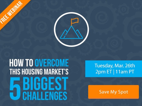 How To Overcome This Housing Market's 5 Biggest Challenges [FREE WEBINAR]