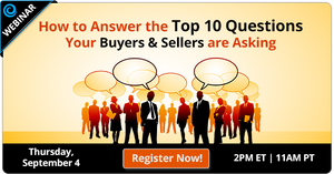 Free Webinar | How to Answer the Top 10 Questions Your Buyers & Sellers are Asking | Keeping Current Matters