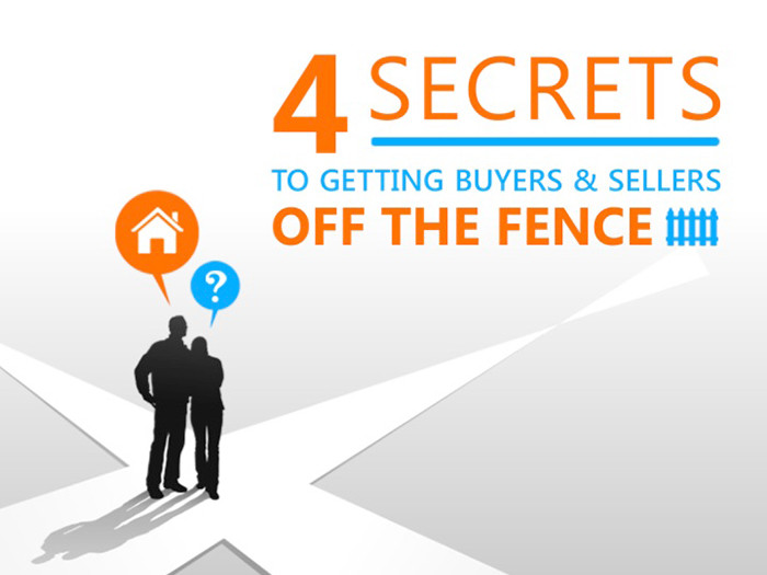 4 Secrets to Getting Buyers & Sellers Off The Fence | Keeping Current Matters