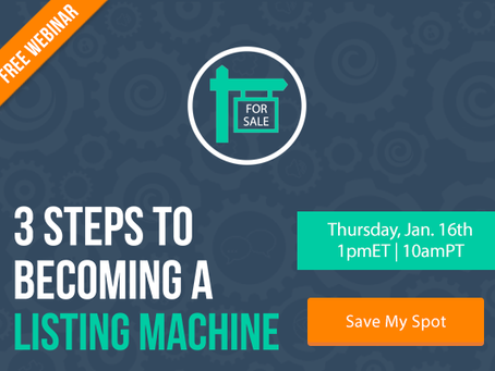 3 Steps to Becoming a Listing Machine [FREE WEBINAR]
