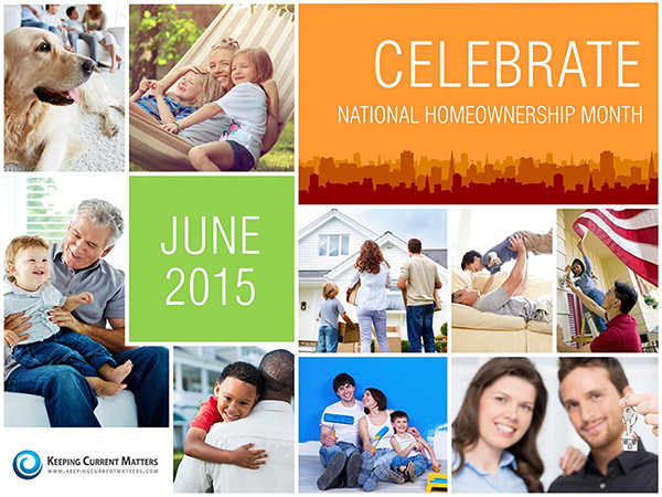 Today Kicks Off National Homeownership Month! | Keeping Current Matters