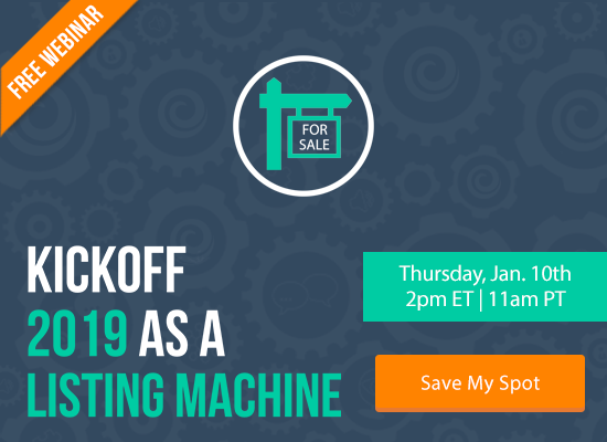 Find Out How to Kick off 2019 as a Listing Machine! [FREE WEBINAR]