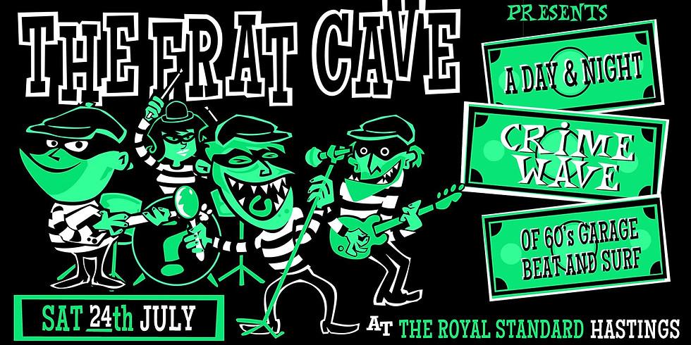 The Fratcave 2021 - Crimewave
