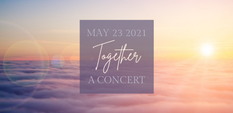 2021.05.23 Coming Together Concert FB Co