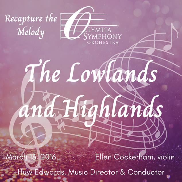 """""""The Lowlands and Highlands"""" 