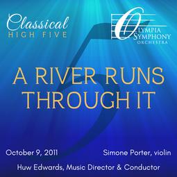 """""""A River Runs Through It""""   October 9, 2011"""