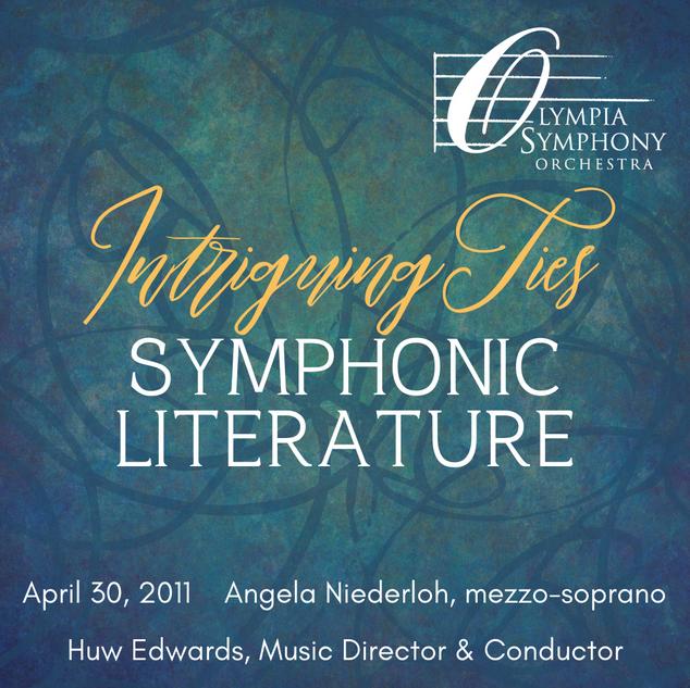 """Symphonic Literature"" | April 30, 2011"