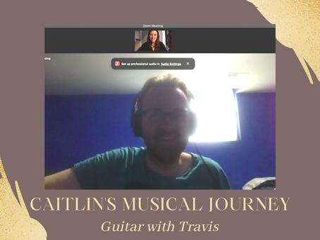 Caitlin's Musical Journey - Caitlin Learns Guitar with Travis