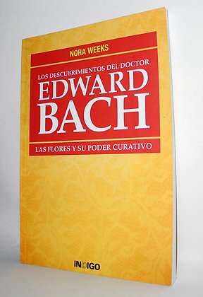 Los Descubrimientos del Dr. Edward Bach