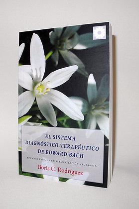 El sistema Diagnóstico-Terapéutico de Edward Bach