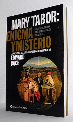 Mary Tabor, Enigma y Misterio
