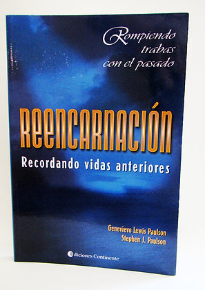 Reencarnación: recordando vidas anteriores