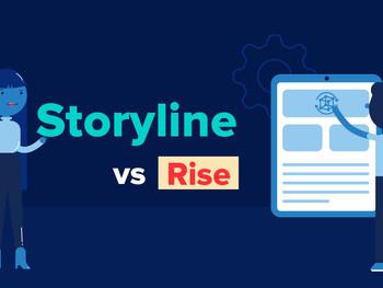 Articulate Storyline vs Articulate Rise.