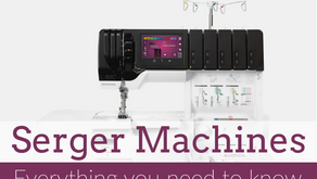 Serger Machines: Everything You Need to Know