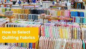 Selecting Quilting Fabric