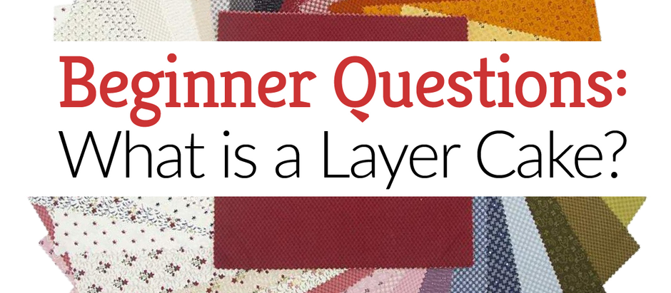 What is a Layer Cake?