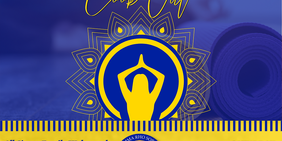 End of the Year Event- Trap Yoga (Sorors, Philos, Rhoers, Rhosebuds & Family))
