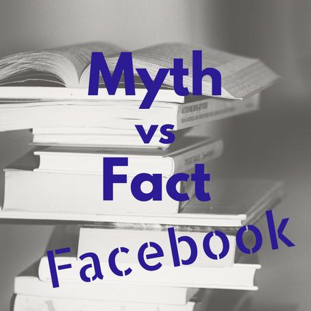 Myth Vs Fact: Facebook