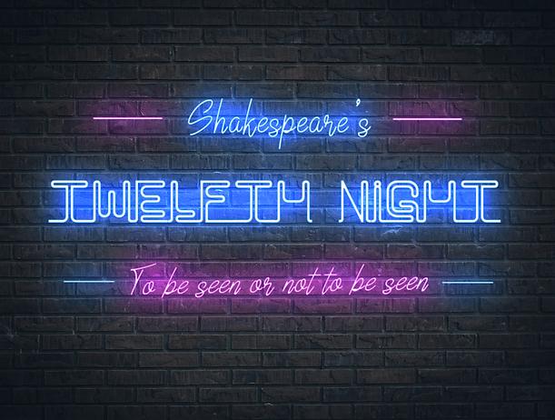twelfth night neon june 18 2.png