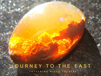 """Journey to the East"" Workshop Production Nov 8 at 7pm, Burlington Performing Arts Centre"
