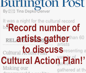 BURLINGTON POST: Record number of artists gather to discuss Cultural Action Plan