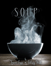 Vancouver Outsider Festival holds a reading of Trevor Copp & Johnny Trinh's 'Soup'