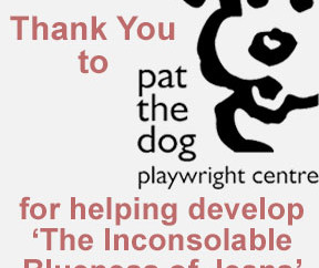 Thanks, Pat the Dog Playwright Centre!
