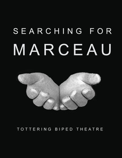 TC Playwright Searching for Marceau