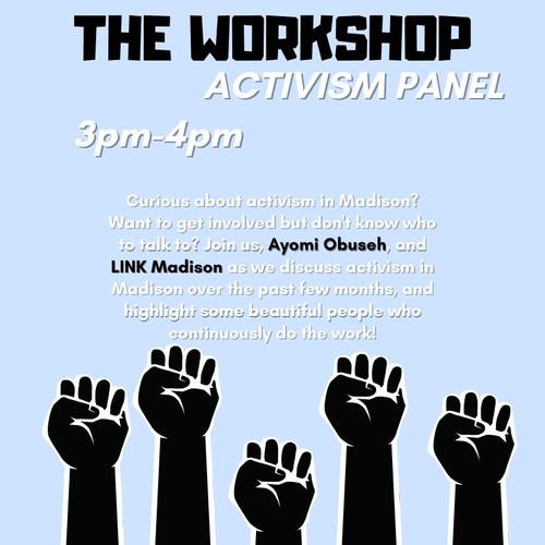 The Worksho: Activism Panel ft. LINK Madison