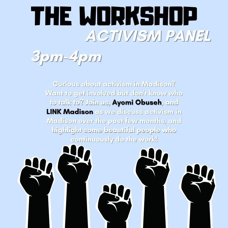 The Worksho: Activism Panel ft. LINK Madison