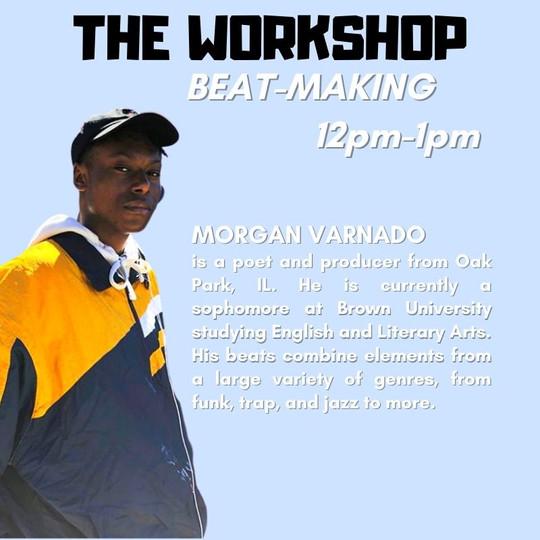 The Workshop: Beat-Making with Morgan Varnado