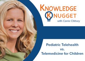 Pediatric Telehealth vs. Telemedicine for Children