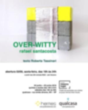 CONVITE EXPOSIÇÃO OVER-WITTY