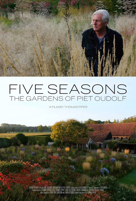 The Film:  Five Seasons:  The Gardens of Piet Oudolf