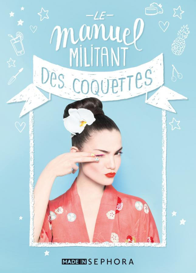 LE MANUEL MILITANT DES COQUETTES