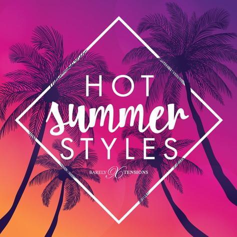 Hot Summer Styles