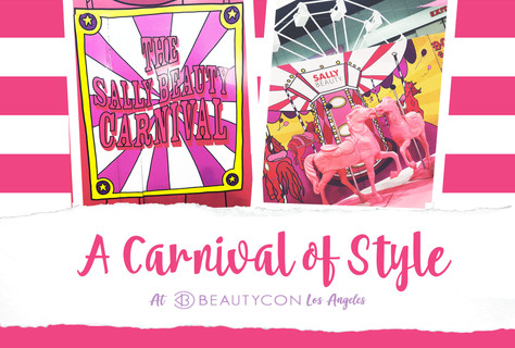 A Carnival of Style at Beautycon LA