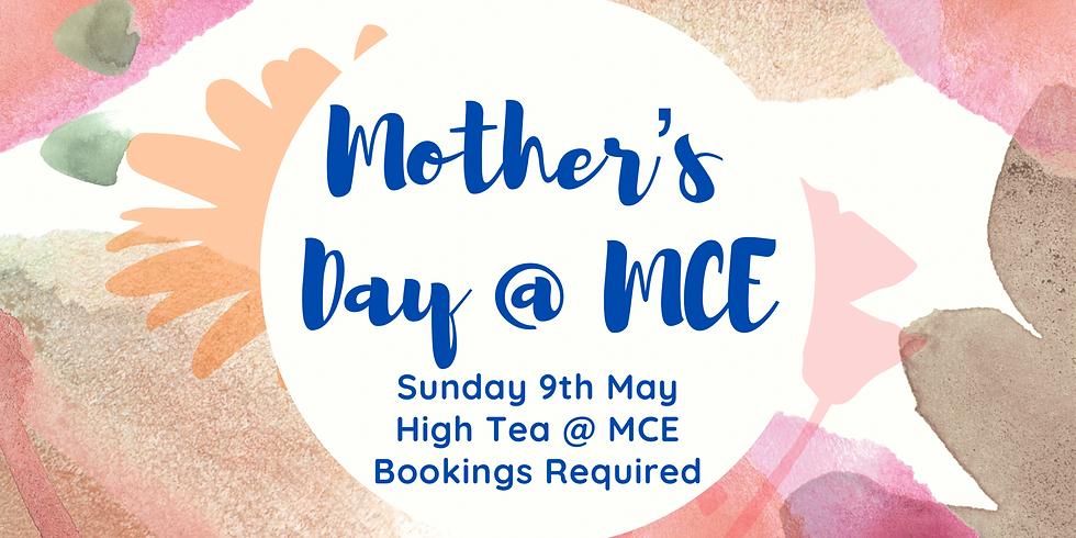 Mother's Day High Tea @ MCE