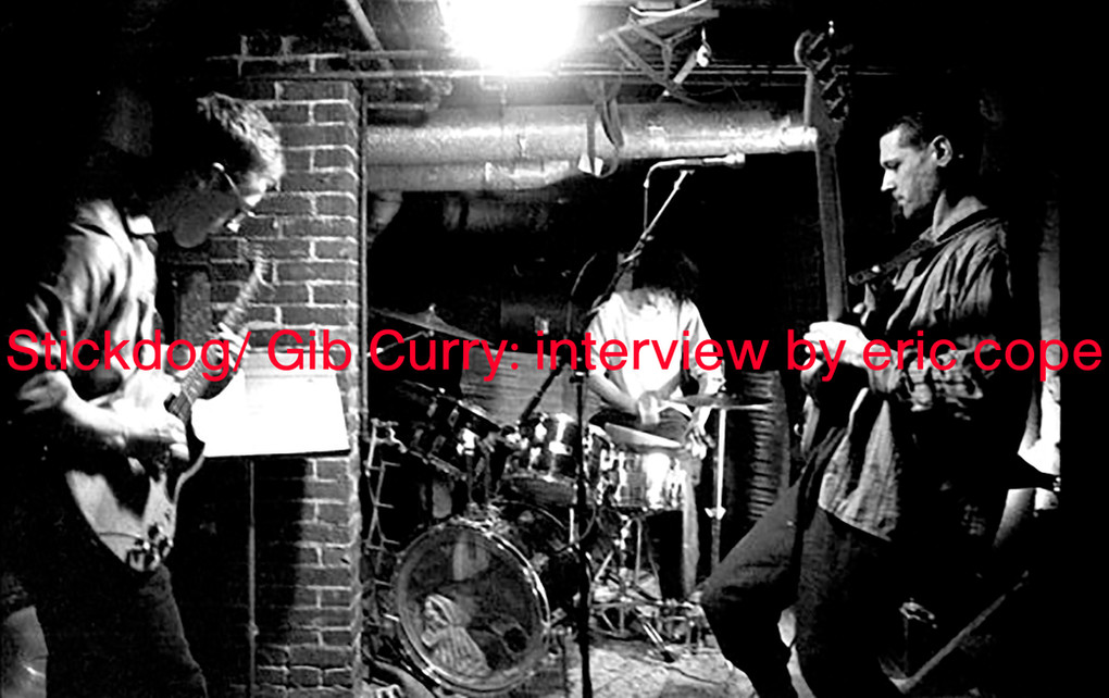 Stickdog/ Gib Curry: interview by eric cope