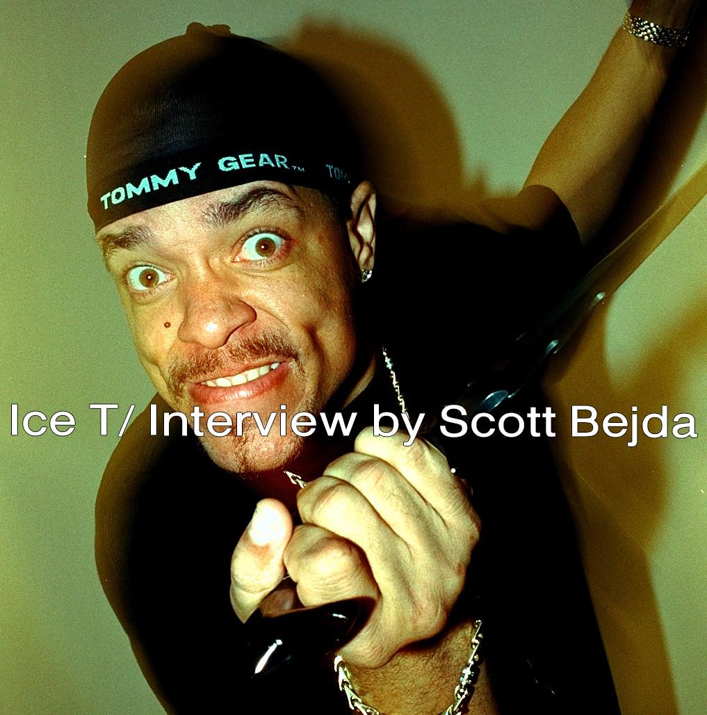 Ice T/ Interview by Scott Bejda