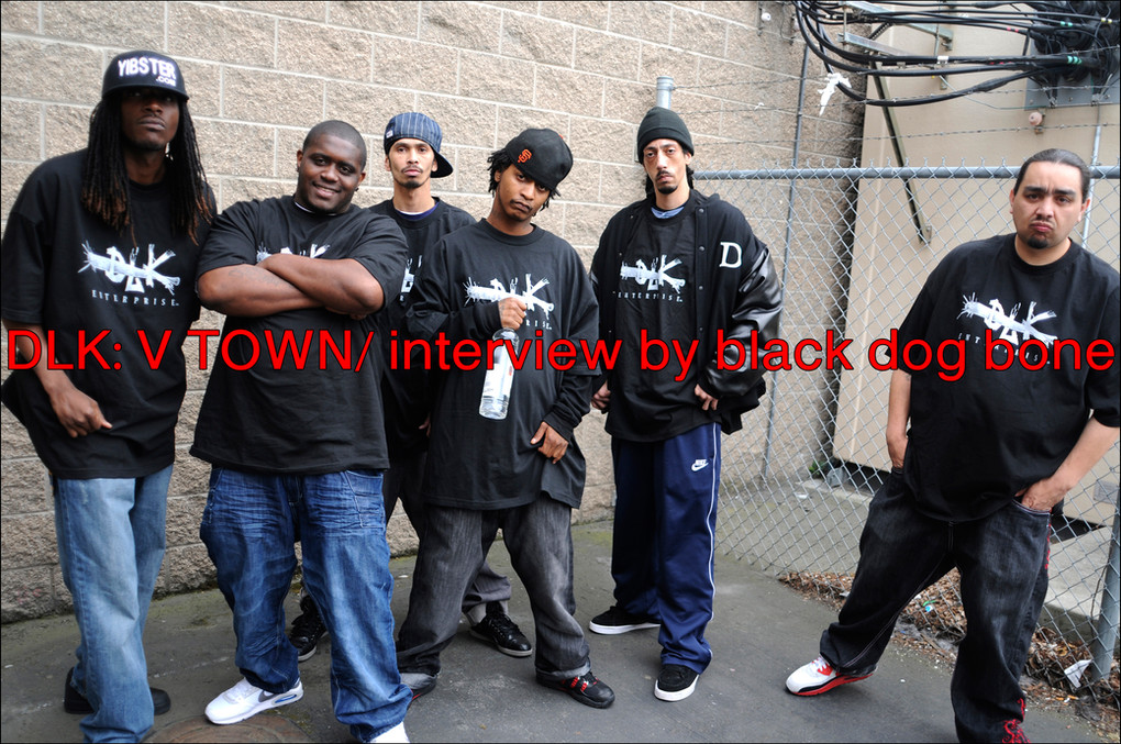 DLK: V TOWN/ interview by black dog bone