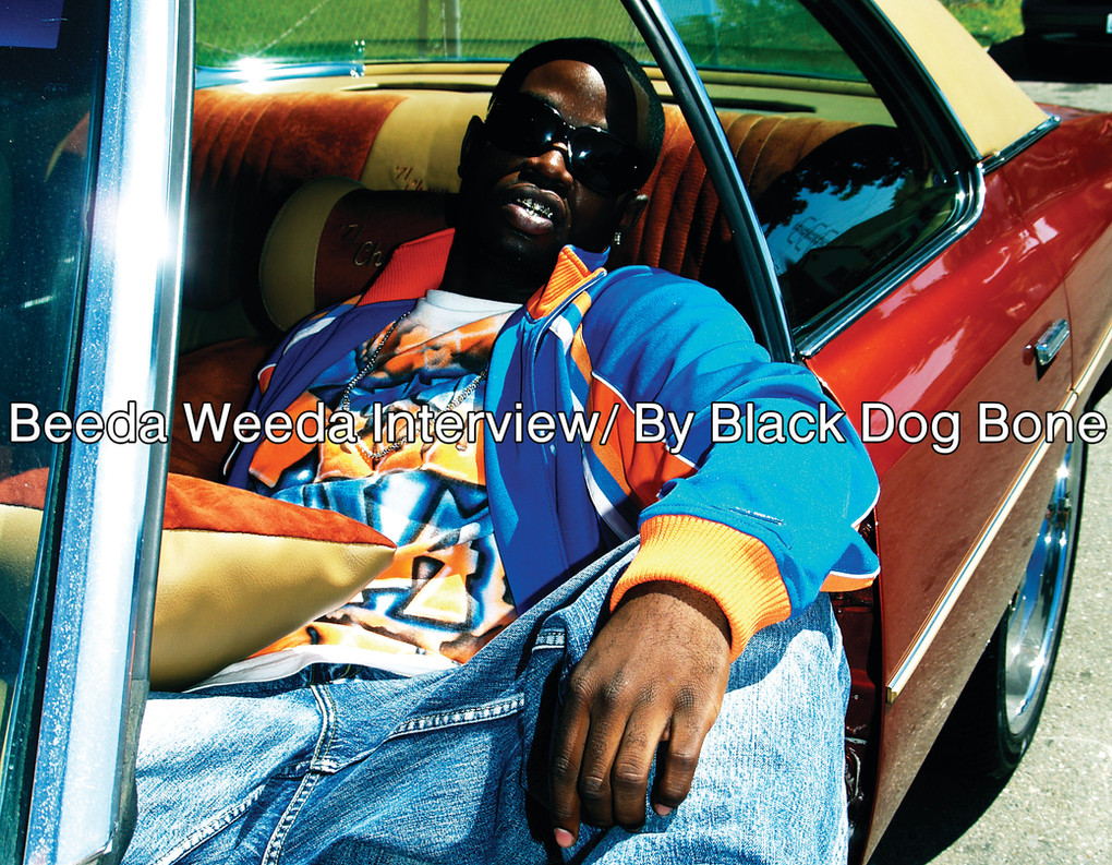 Beeda Weeda/ Interview By Black Dog Bone