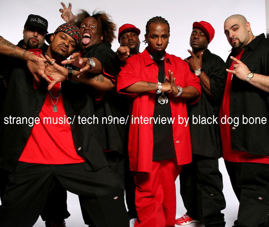 Tech N9ne/ Interview by Black Dog Bone