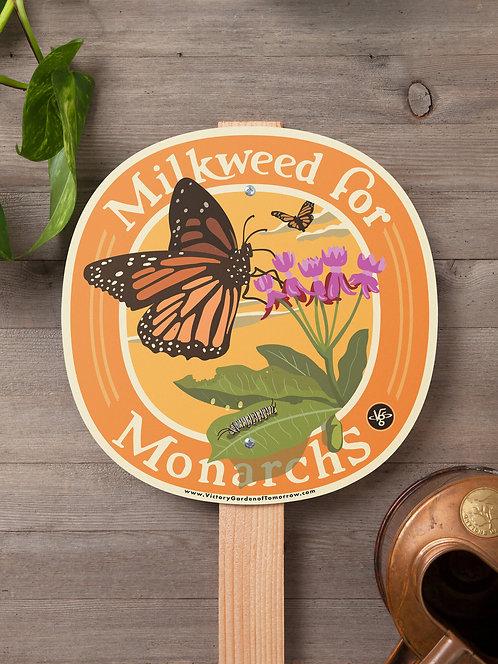 Milkweed for Monarchs - garden sign