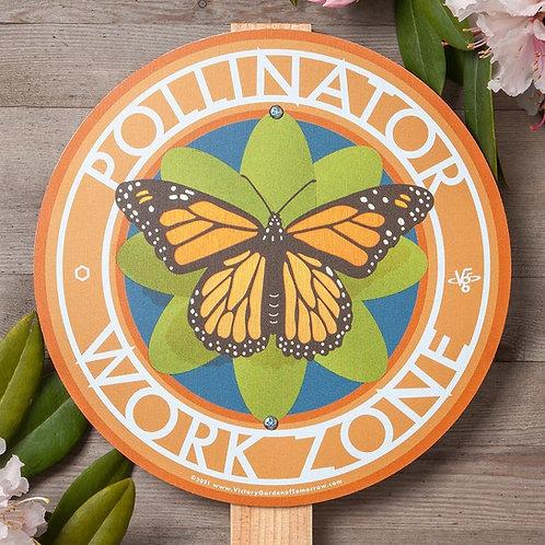 Pollinator Work Zone - garden sign
