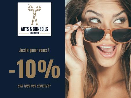 Juste pour vous !  L'action Promotionnelle de l'été chez votre coiffeur Arts & Conseils à Soumagne !