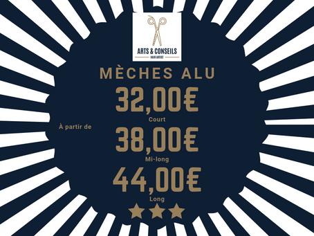 Les mèches ALU sont à partir de 32,00€ chez Arts & Conseils, à Soumagne
