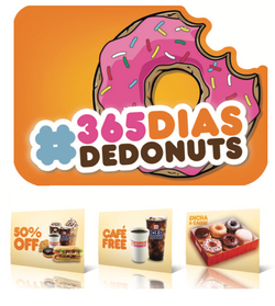 Dunkin Donuts (Inauguração Brasil)