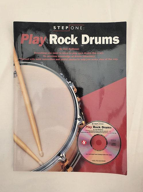 Step One: Play Rock Drums (Step One Teach Yourself) Rothman, Joel