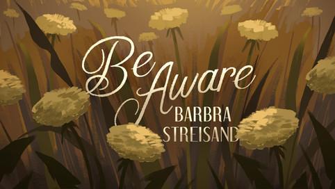 Be Aware | Barbra Streisand